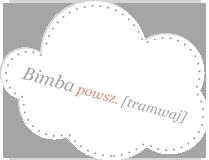bimba - tramwaj - noclegi Poznań